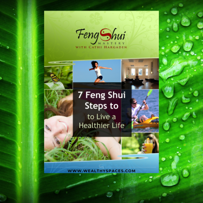 7 Feng Shui Steps to a healthier life